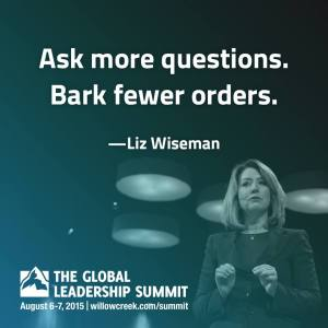 Liz Wiseman quote 2015