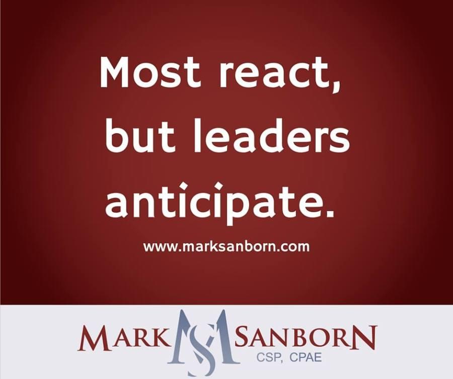 Mark Sanborn - Anticipate